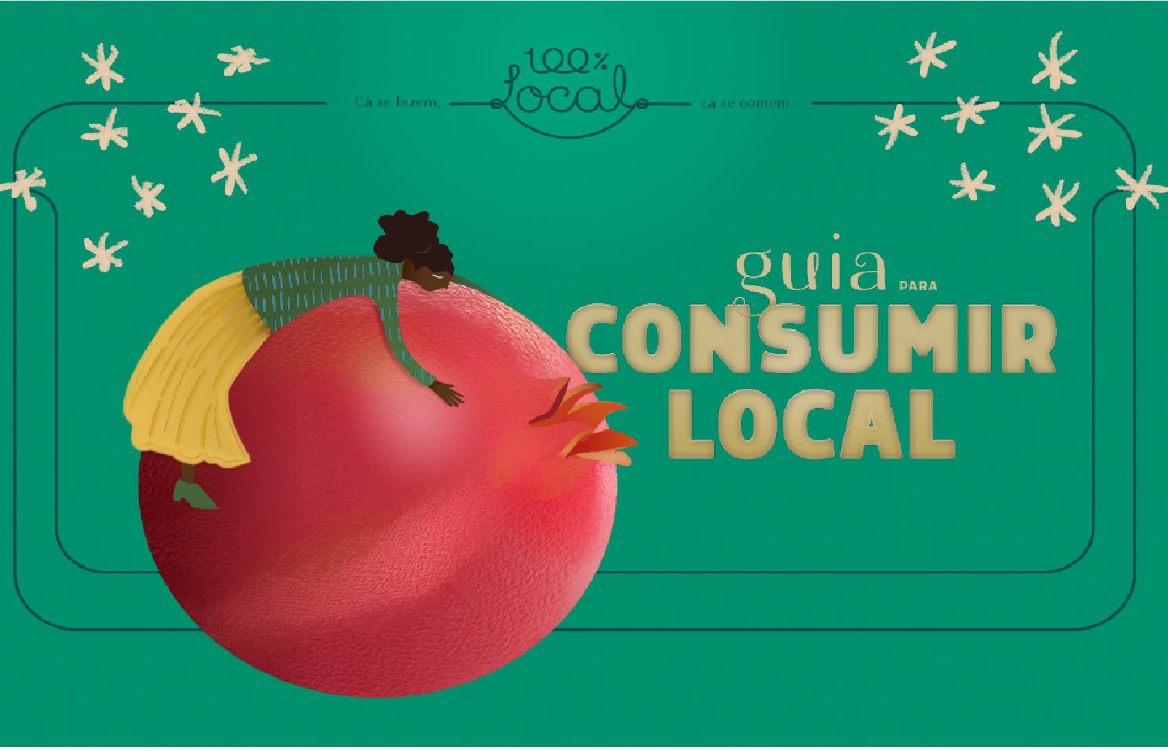 A produção local procura consumidores locais: In Loco lança um Guia que desafia os cidadãos a repensar hábitos de consumo alimentar